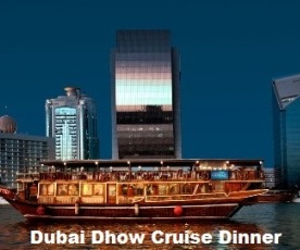 DUBAI DHOW CRUISE DINNER